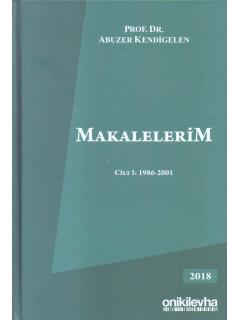 Makalelerim Cilt I: 1986 - 2001