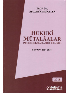 Hukuki Mütalaalar Cilt XIV: 2014-2016