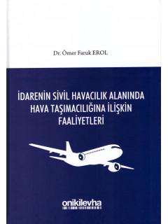İdarenin Sivil Havacılık Alanında Hava Taşımacılığına İlişkin Faaliyetleri