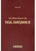Türk Medeni Kanunu'nda Yasal Danışmanlık