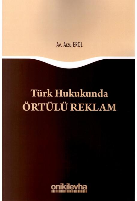 Türk Hukukunda Örtülü Reklam