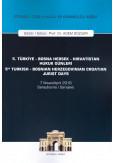 5. Türkiye - Bosna Hersek - Hırvatistan Hukuk Günleri
