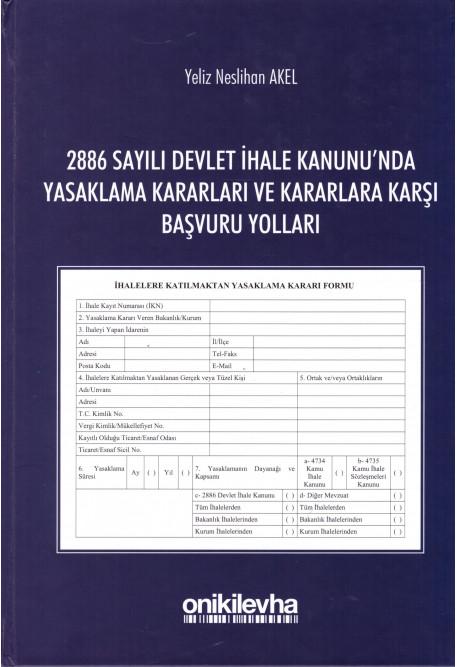 2886 Sayılı Devlet İhale Kanunu'nda Yasaklama Kararları ve Kararlara Karşı Başvuru Yolları