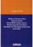 Milletlerarası Mal Satımına İlişkin Sözleşmeler Hakkında BM Antlaşması Uyarınca Sözleşmeye Uygun Mal Teslim Edilmesi Yükümlülüğü ve Bu Yükümlülüğün İhlalinden Ötürü Alıcının Hakları