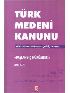 Türk Medeni Kanunu Başlangıç Hükümleri Mk. 1-7