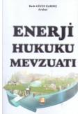 Enerji Hukuku Mevzuatı