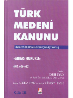Türk Medeni Kanunu (23-24-25) Miras Hukuku (3 Cilt)