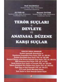 Terör Suçları & Devlete ve Anayasal Düzene Karşı Suçlar