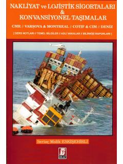 Nakliyat ve Lojistik Sigortaları & Konvansiyonel Taşımalar