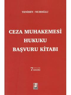 Ceza Muhakemesi Hukuku Başvuru Kitabı