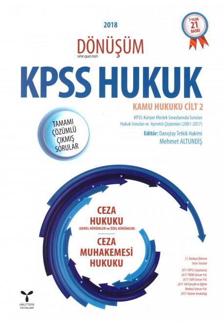 KPSS Hukuk Kamu Hukuku Cilt 2 Ceza Hukuku (Genel Hükümler ve Özel Hükümler) - Ceza Muhakemesi Hukuku