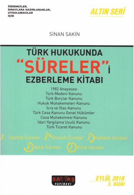 """Türk Hukukunda """"Süreler""""i Ezberleme Kitabı"""