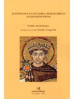 Justinianus'un İstanbul Hukuk Okulu Açılış Konuşması