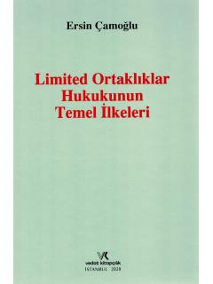 Limited Ortaklıklar Hukukunun Temel İlkeleri