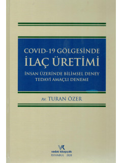 Covid-19 Gölgesinde İlaç Üretimi