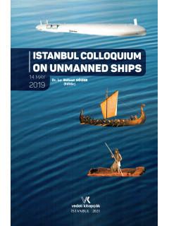 Istanbul Colloquıum On Unmanned Shıps