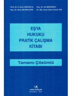 Eşya Hukuku Pratik Çalışma Kitabı