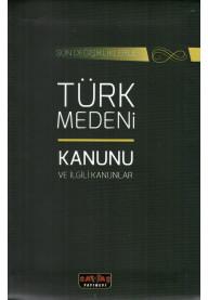 Türk Medeni Kanunu ve İlgili Kanunlar