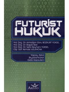 Futurist Hukuk