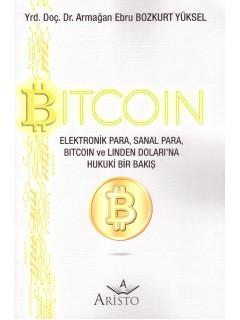 Elektronik Para, Sanal Para, Bitcoin ve Linden Doları'na Hukuki Bir Bakış