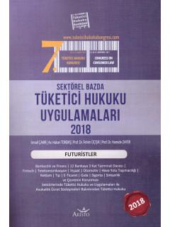 Tüketici Hukuku Uygulamaları 2018