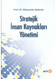 Stratejik İnsan Kaynakları Yönetimi