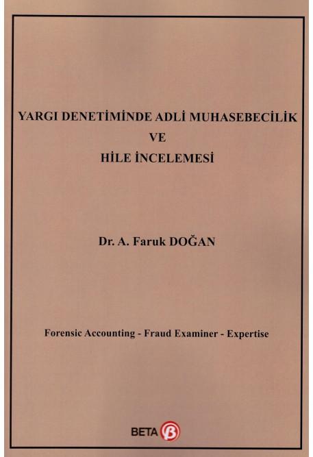 Yargı Denetiminde Adli Muhasebecilik ve Hile İncelemesi