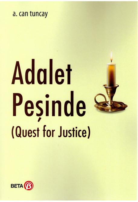Adalet Peşinde (Quest for Justice)