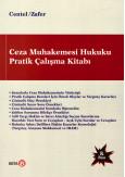 Ceza Muhakemesi Hukuku Pratik Çalışma Kitabı