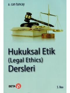 Hukuksal Etik (Legal Ethics) Dersleri