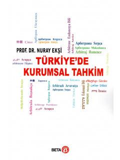 Türkiye'de Kurumsal Tahkim