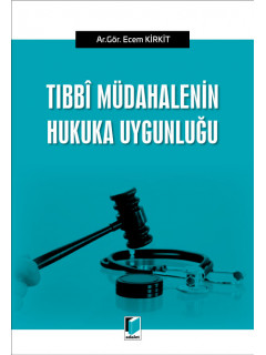 Tıbbi Müdahalenin Hukuka Uygunluğu