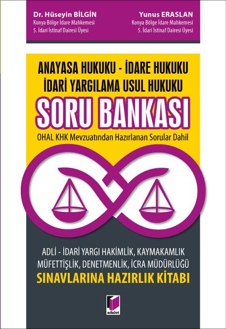 Anayasa Hukuku - İdare Hukuku - İdari Yargılama Hukuku Soru Bankası