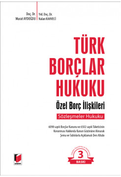Türk Borçlar Hukuku Özel Borç İlişkileri