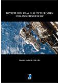 Devletlerin Uzay Faaliyetlerinden Doğan Sorumluluğu