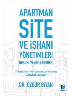 Apartman Site ve İşhanı Yönetimleri Hukuki ve Mali Rehber