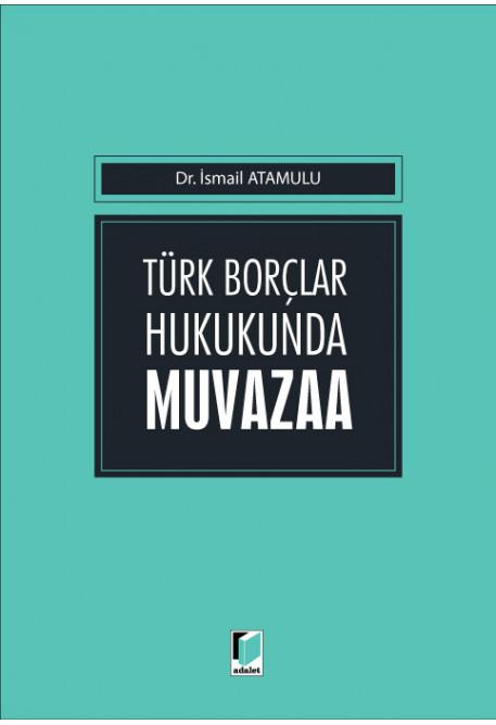 Türk Borçlar Hukukunda Muvazaa