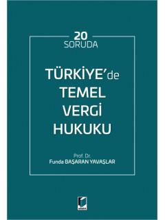 Türkiye'de Temel Vergi Hukuku