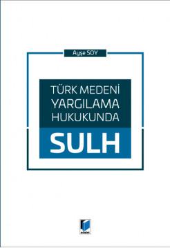 Türk Medeni Yargılama Hukukunda Sulh