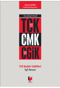 Karşılaştırmalı TCK CMK CGİK