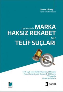 Marka Haksız Rekabet ve Telif Suçları