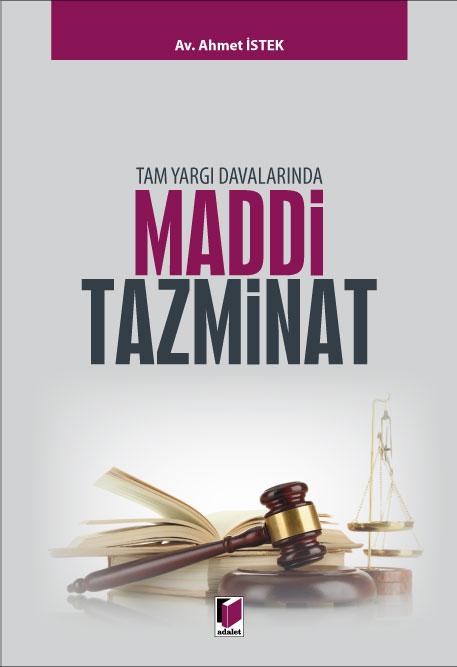 Tam Yargı Davalarında Maddi Tazminat