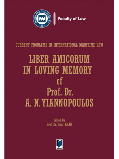 Liber Amicorum in Loving Memory of Prof. Dr. A. N. YIANNOPOULOS