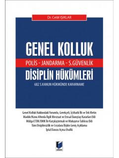 Genel Kolluk (Polis - Jandarma - S.Güvenlik) Disiplin Hükümleri