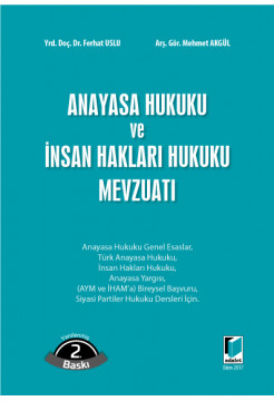 Anayasa Hukuku ve İnsan Hakları Hukuku Mevzuatı