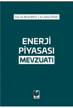 Enerji Piyasası Mevzuatı
