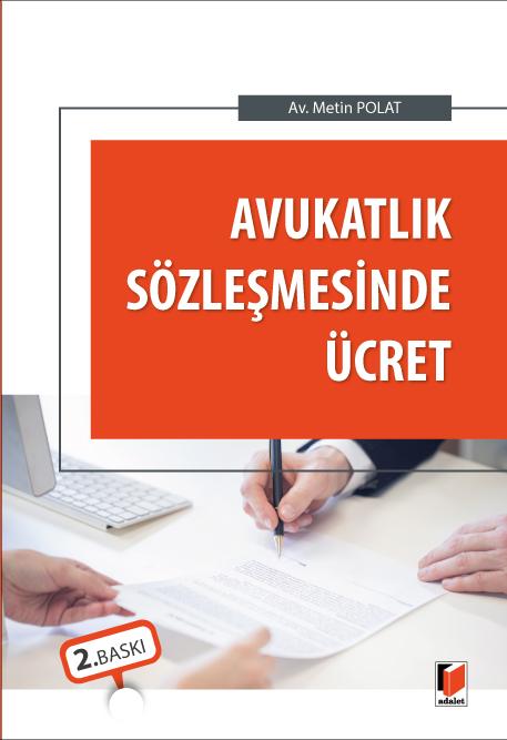 Avukatlık Sözleşmesinde Ücret