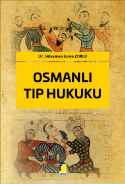 Osmanlı Tıp Hukuku