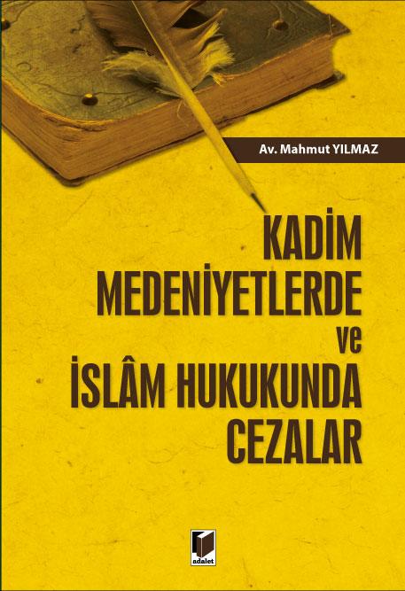 Kadim Medeniyetlerde ve İslam Hukukunda Cezalar