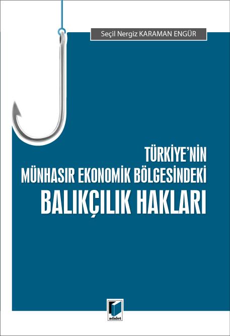 Türkiye'nin Münhasır Ekonomik Bölgesindeki Balıkçılık Hakları